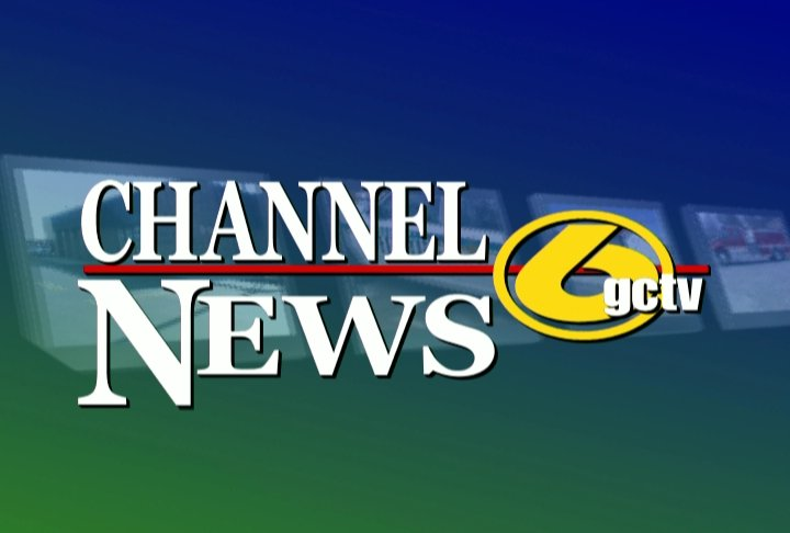 GCTV Channel 6 News